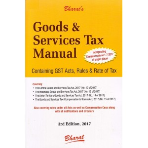 Bharat's Goods & Services Tax [GST] Manual 2017